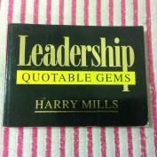 Leadership: Quotable Gems