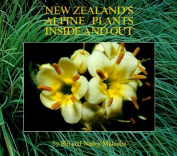 New Zealand's Alpine Plants Inside and Out