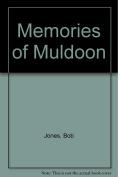 Memories of Muldoon