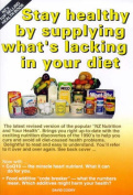 Stay Healthy by Supplying Whats Lacking in Your Diet