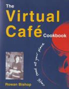 The Virtual Cafe Cookbook
