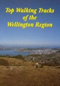 Top Walking Tracks of the Wellington Region