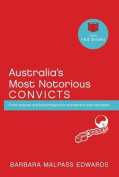 Australia's Most Notorious Convicts