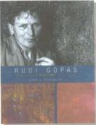 Rudi Gopas: A Biography