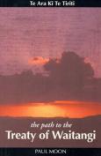 The Path to the Treaty of Waitangi