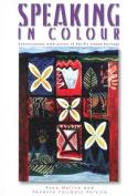 Speaking in Colour
