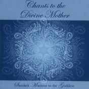 Chants to the Divine Mother [Audio]