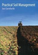 Practical Soil Management