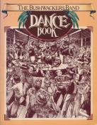 The Bushwackers Band Dance Book
