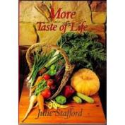 More Taste of Life