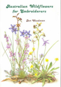 Australian Wildflowers for Embroiderers