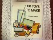 One Hundred and One Toys to Make