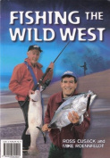 Fishing the Wild West