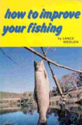 How to Improve Your Fishing