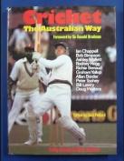 Cricket: The Australian Way