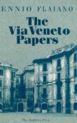 The Via Veneto Papers