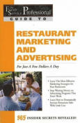 Food Service Professionals Guide to Restaurant Marketing and Advertising