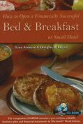 How to Open a Financially Successful Bed and Breakfast or Small Hotel