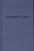 Psychology and Logic