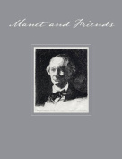 Manet and Friends