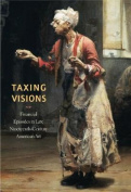 Taxing Visions