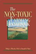 The Non-Toxic Farming Handbook