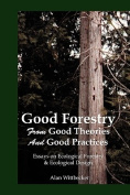 Good Forestry
