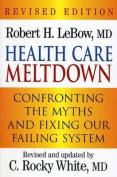 Health Care Meltdown
