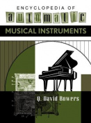 Encyclopaedia of Automatic Musical Instruments