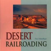 Desert Railroading