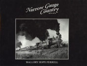 Narrow Gauge Country, 1870-1970