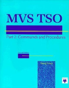 MVS TSO: Commands, CLIST, and REXX