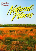 Florida's Fabulous Natural Places