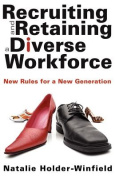Recruiting and Retaining a Diverse Workforce