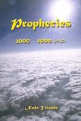 Prophecies: 2000-4000 AD