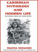 Caribbean Mythology and Modern Life