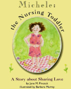 Michele: The Nursing Toddler