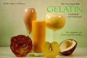 The Sea Vegetable Gelatin Cook Book