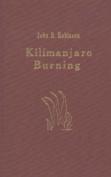 Kilimanjaro Burning: A Novella