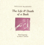The Life and Death of a Book