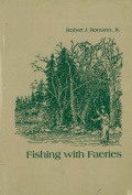 Anglers Book Supply Co 0-913559-81-4 Fishing With Faeries