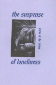 The Suspense of Loneliness