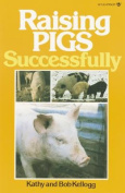 Raising Pigs Successfully