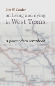 Jim W.Corder on Living and Dying in West Texas