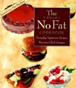 The Almost No-fat Cookbook