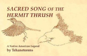 Sacred Song of the Hermit Thrush
