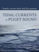 Tidal Currents of Puget Sound