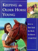 Keeping the Older Horse Young