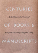 Centuries of Books and Manuscripts
