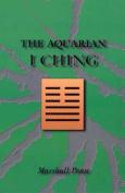 The Aquarian I Ching